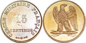 P1810 Médaille Napoléon Cercle Militaire Français 15 centimes SPL ->Faire offre