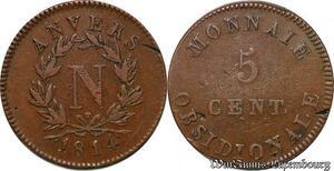 S5643 Rare 5 Cent Anvers à l'N 1814 Frappe AtelI Wolschot 7000 ex >M offer