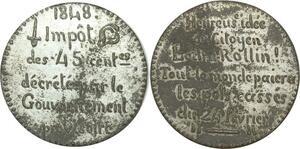 O8132 Rare Médaille Critique impôt 45 centimes Ledru Rollin Gouv. Prov SUP !!!