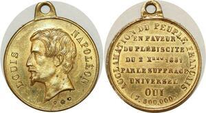 O8175 Médaille Louis Napoléon Bonaparte Peuple Suffrage Universel 1851 SUP