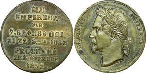 O8197 Rare Médaille Napoléon III Elu Empereur 7 millions de voix en 1852 SUP