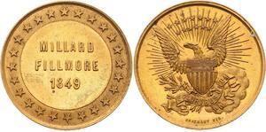 O4126 Scarce Module USA Millard Fillmore 1849 US President Brichaut UNC