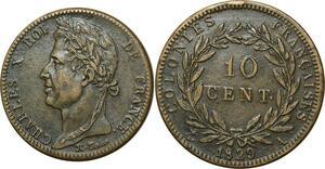 O331 Rare  Colonies 10 Centimes Charles X Colonies Francaises 1829 A Paris SUP