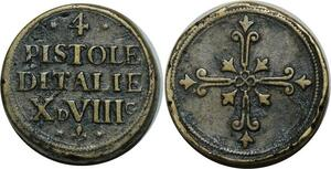 O1148 Italy Rare Poids Monetaire 4 quatre Pistoles X d VIII g