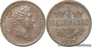 S8099 Rare Sweden Suède Carl XIV 1818 -1844 1/4 Skilling Stockholm 1832 UNC !