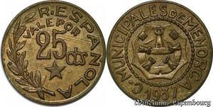 S8501 Espagne 25 Centimos Civil War MENORCA 1937 AU SUP -> Faire Offre